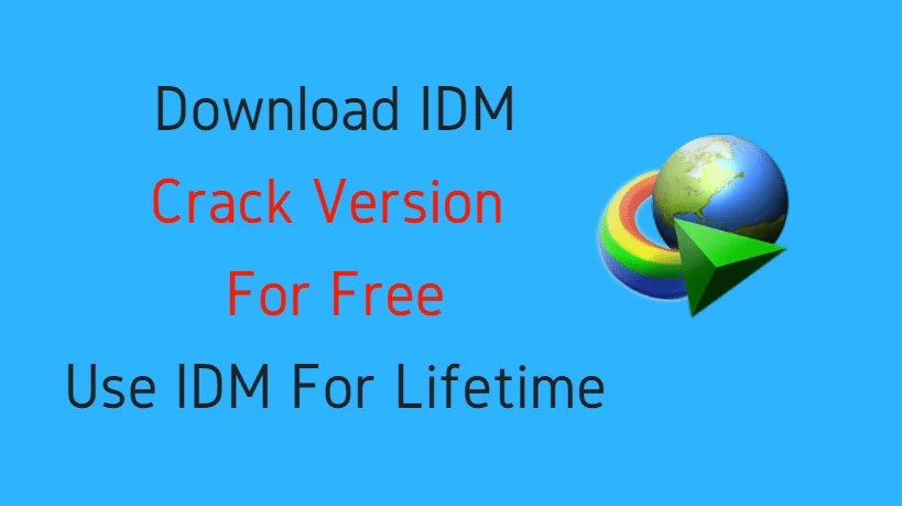 IDM Free Download For Lifetime   No key Or Registration Required