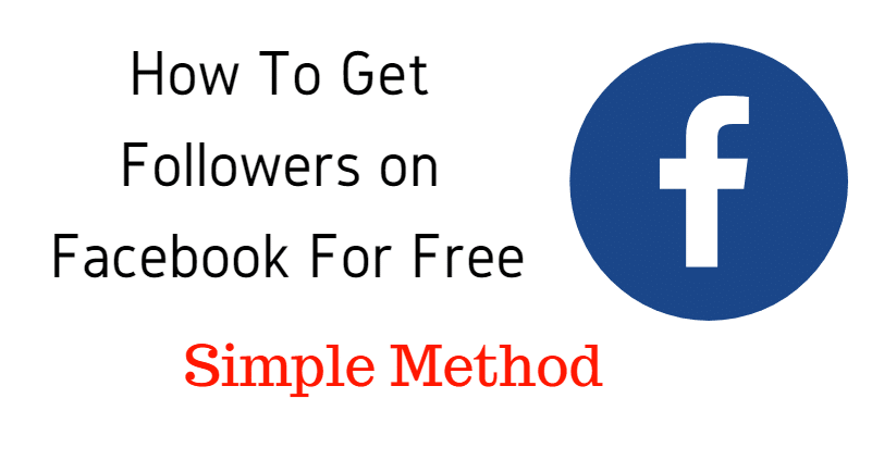 How To Get Followers on Facebook for free | Simple Method