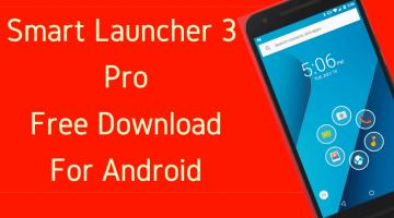 Smart Launcher 3 Pro Apk Free Download