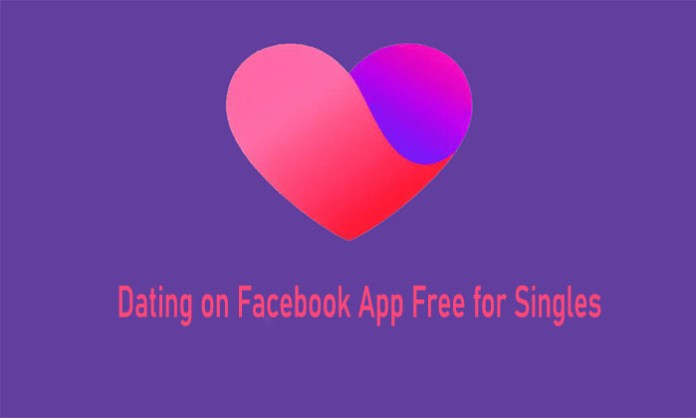 Dating in Facebook App Free for Singles