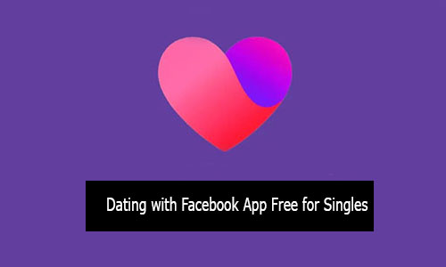 Dating With Facebook App Download Free For Singles