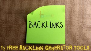13 Free Backlink Generator Tools