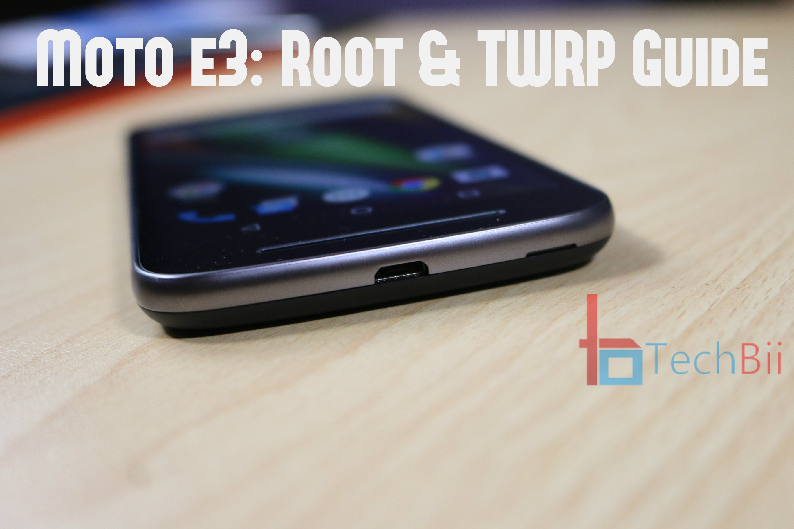 Moto E3 : Unlock Bootloader, Root & Install TWRP Recovery - TechBii