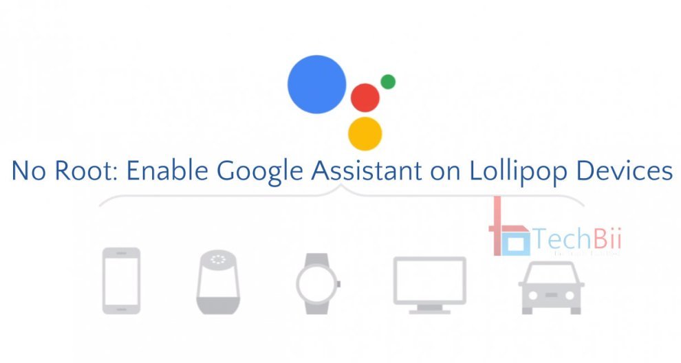 google assistant lollipop without root