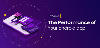 android app performance