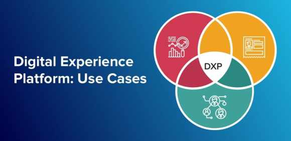 3 Key Use Cases of Digital Experience Pltaform