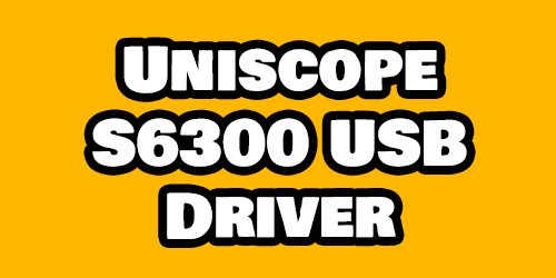 Uniscope S6300 USB Driver Download