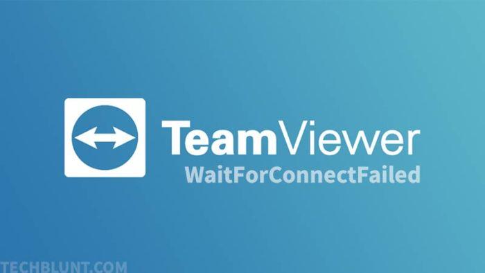 TeamViewer WaitForConnectFailed