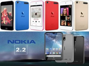 iPod Touch 7 specs and Nokia 2.2 Details
