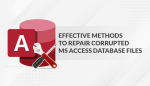 Effective Methods To Repair Corrupted MS Access Database File