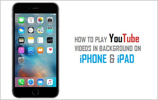 How to Play YouTube Videos in Background on iPad & iPhone