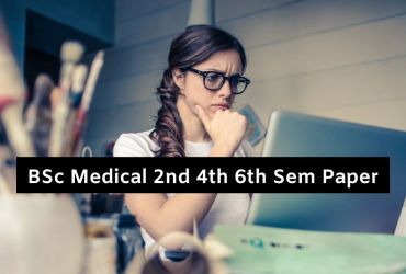 BSc Medical 2nd 4th 6th Sem Papers