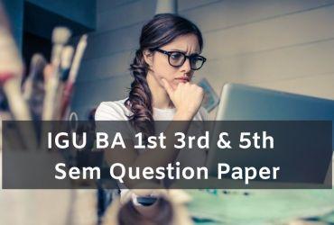 Igu BA 1st 3rd 5th Sem Question Paper