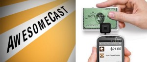 AwesomeCast 87: Panhandling with Square