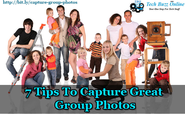 7 Tips To Capture Great Group Photos