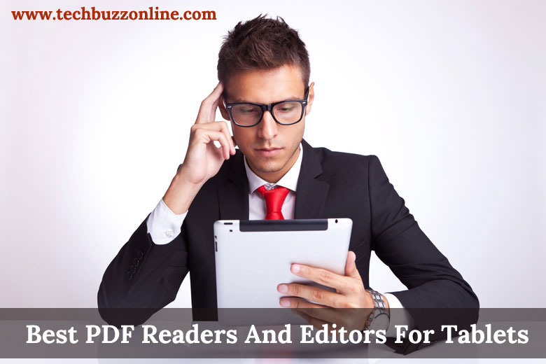 Best PDF Readers And Editors For Tablets