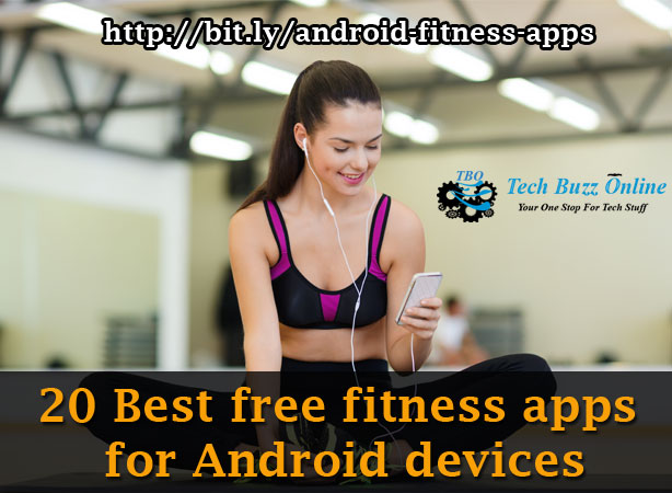 20 Best free fitness apps for Android devices