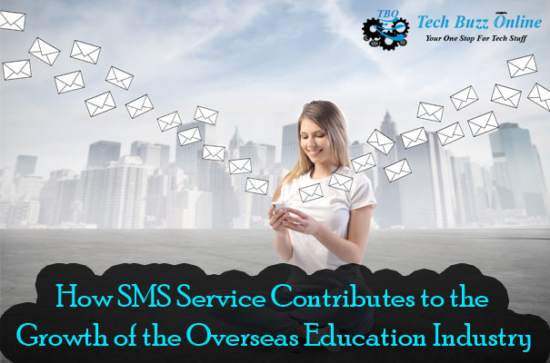 How SMS Service Contributes to the Growth of the Overseas Education Industry