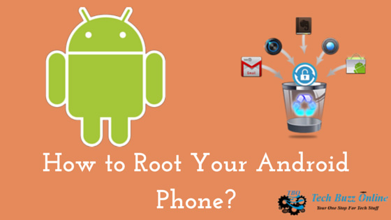 How to Root Your Android Phone?