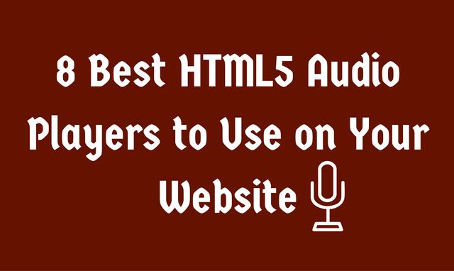 8 Best HTML5 Audio Players to Use on Your Website