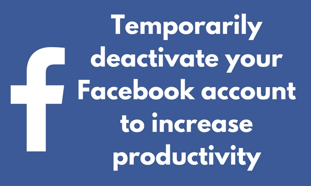 How to Temporarily Deactivate Facebook Account