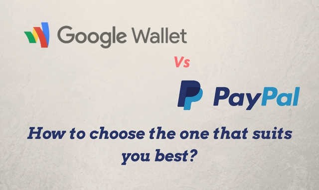 Google Wallet vs. PayPal: Which one suits you best?