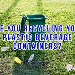 Are You Recycling Your Plastic Beverage Containers?