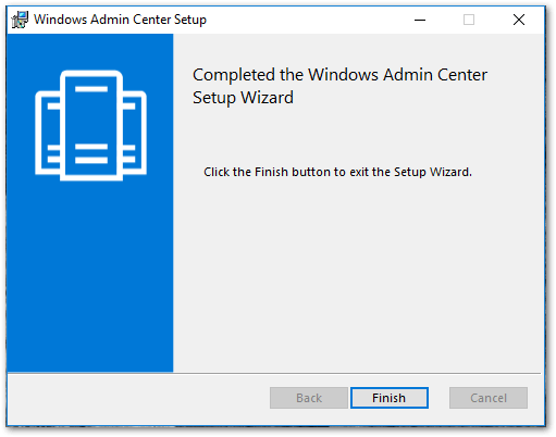 Windows Admin Center : Finish Installation
