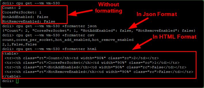Datacenter CLI (DCLI) :  Output formats