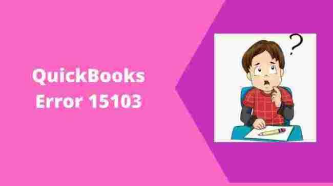 QuickBooks Error 15103
