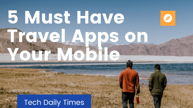 Must-Have Travel Apps
