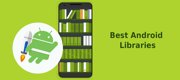 List of 15 best Android Libraries for 2020