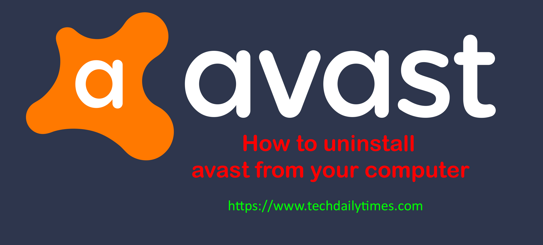 How to uninstall Avast from your computer