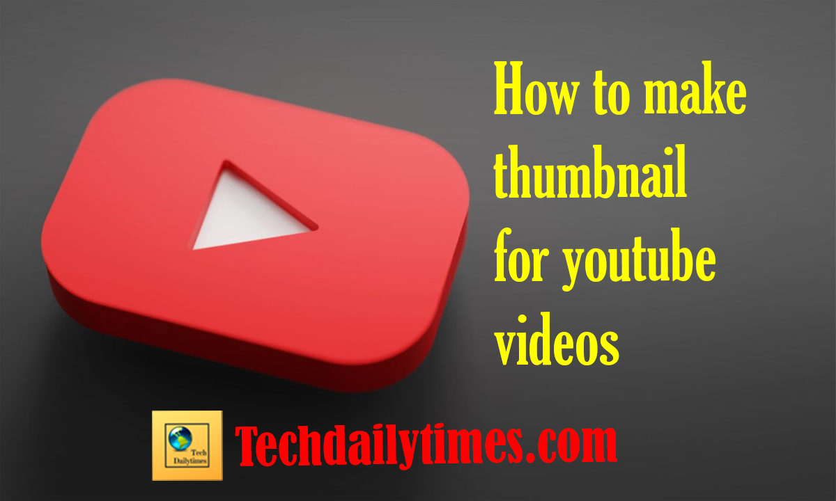 How to make a thumbnail for YouTube videos
