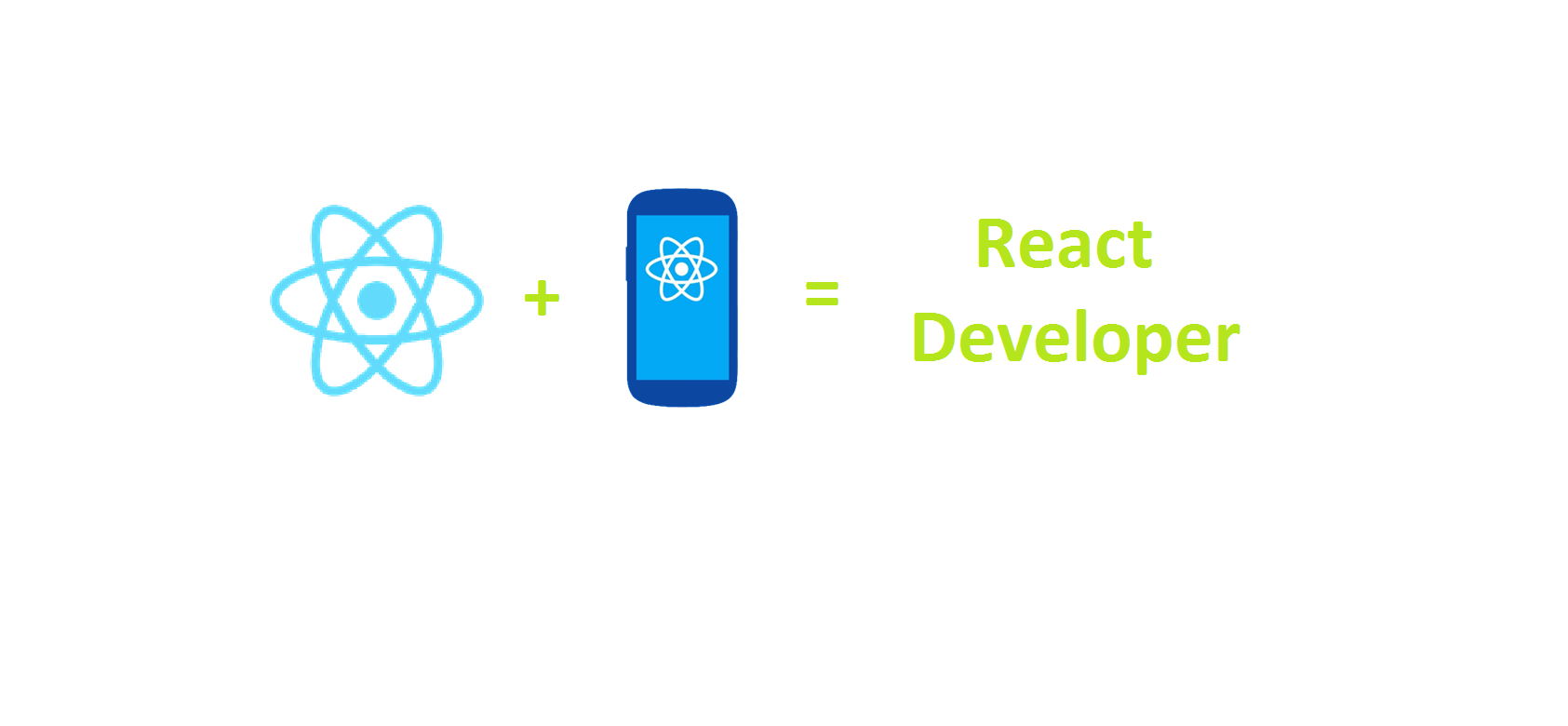 ReactJS + React Native = React Develooper