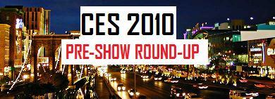 CES 2010 pre show round up.jpg