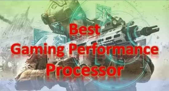 best gaming performance processor