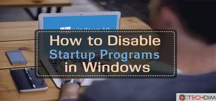 How-to-Disable-Startup-Programs-in-Windows