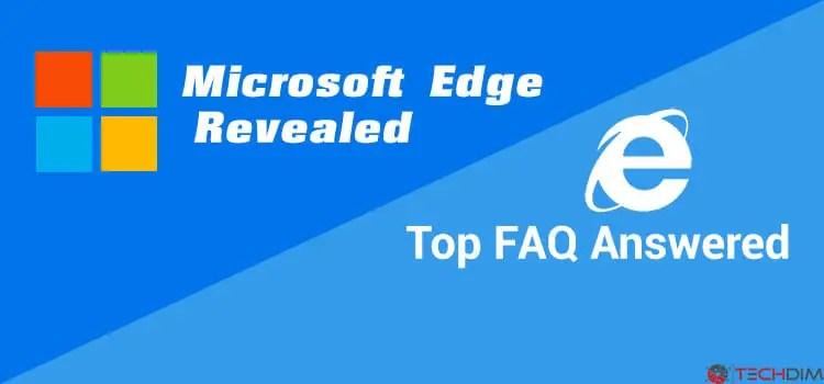 Microsoft Edage FAQ