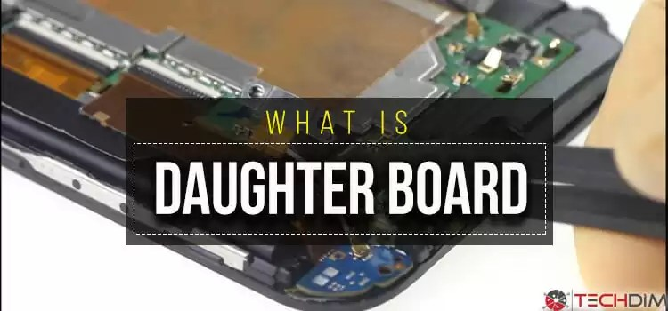 What Is Daughter Board