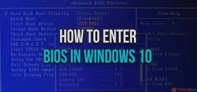 How to Enter Bios in Windows 10? Simple Ways   TechDim