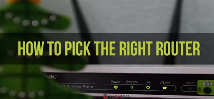 How to Pick the Right Router