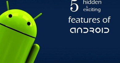 Hidden and exciting features of Android