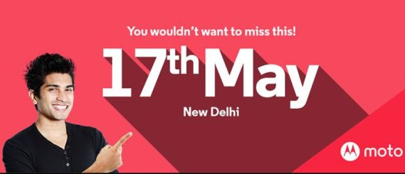 Motorola has an event on May 17, Moto G4 and G4 Plus very likely to be launched on the day