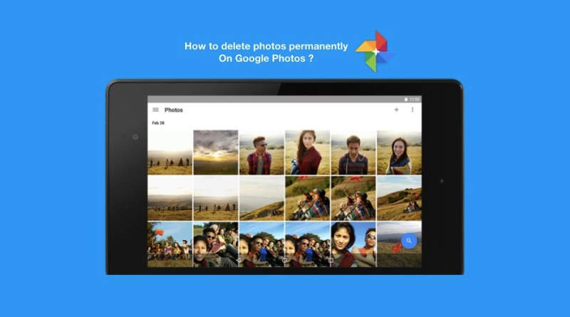 How to delete a Photo or Video via Google Photos permanently