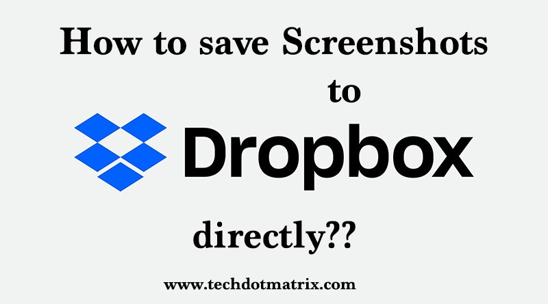 How to save screenshots to Dropbox directly?