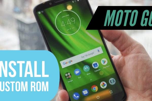 Moto G6 Play Plus Custom ROM