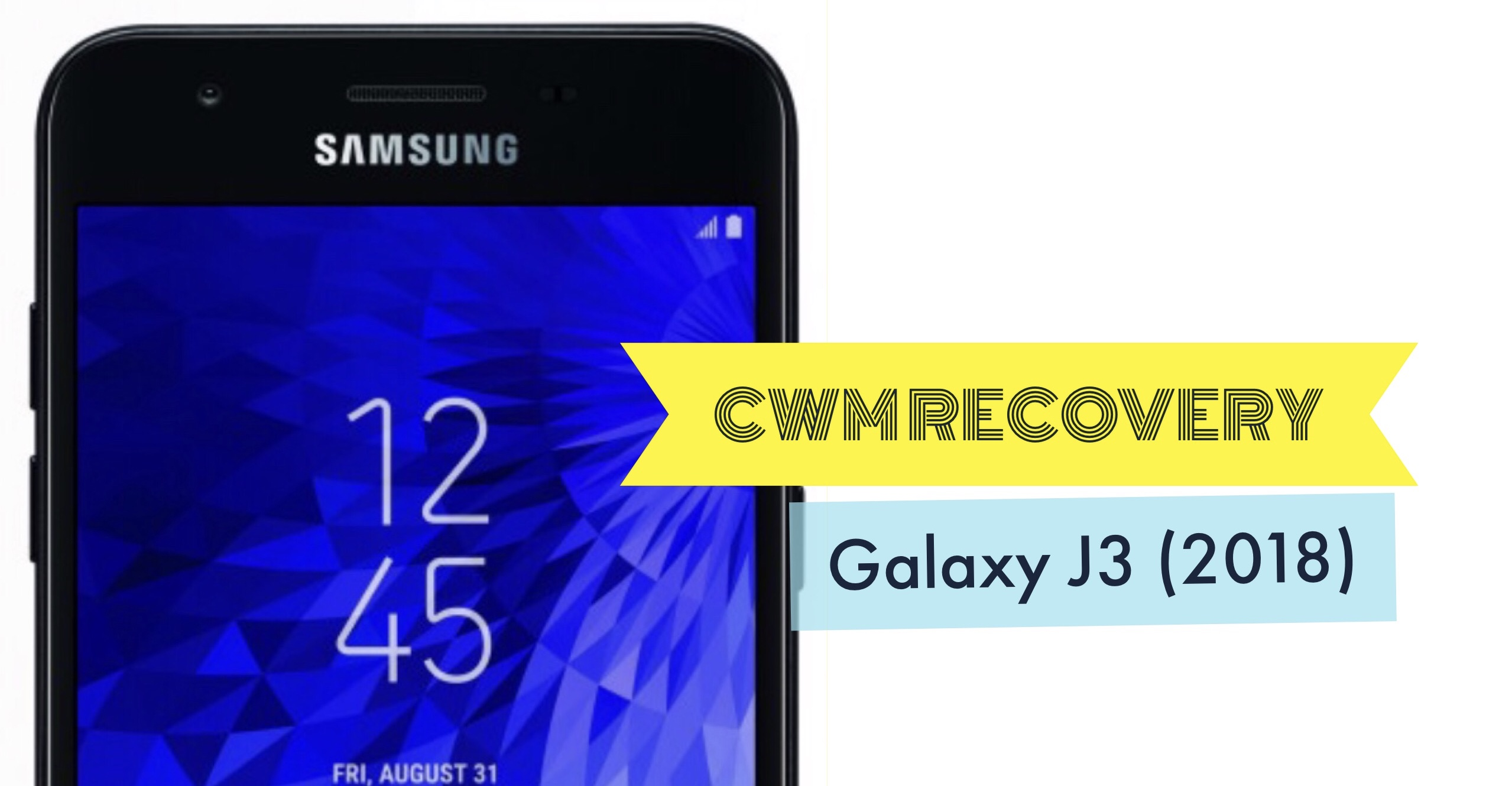 How to Install CWM Recovery on Galaxy J3 (2018): Two Methods