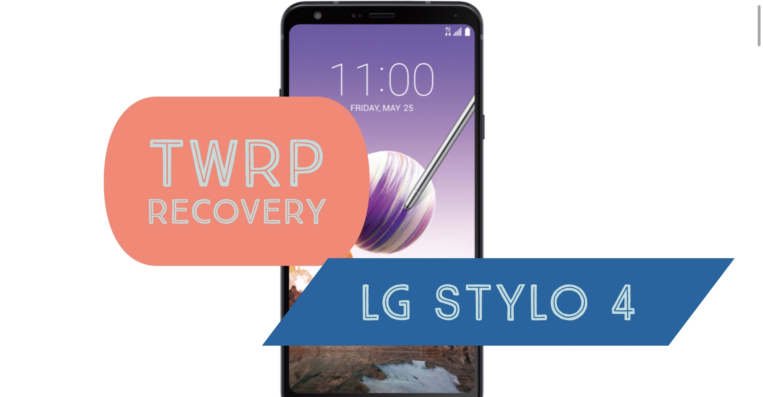 How to Install TWRP Recovery on LG Stylo 4? TWO METHODS!