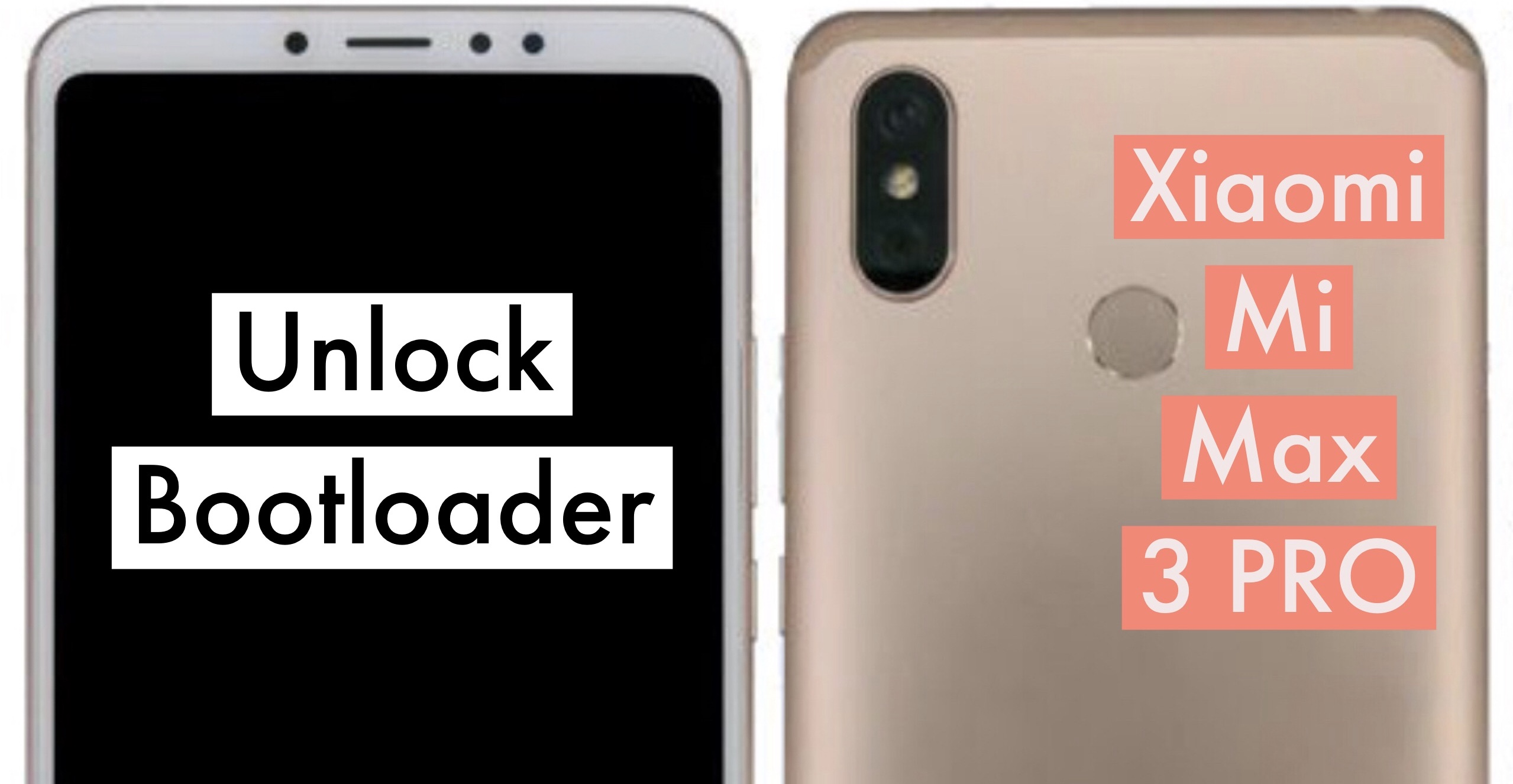 How to Unlock Bootloader on Xiaomi Mi Max 3 PRO? Flash